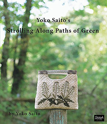 Book - Yoko Saito - STROLLING ALONG PATH'S OF GREEN