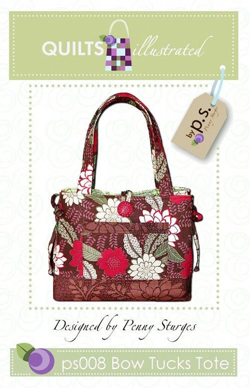 Bag Pattern - Quilts Illustrated - Bow Tucks Tote