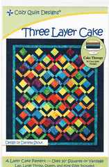 Quilt Pattern - Cozy Quilt Designs - Three Layer Cake