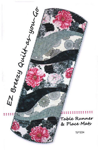 Placemat & Table Runner Pattern - Tiger Lily Press - Easy Breezy Quilt-As-You-Go