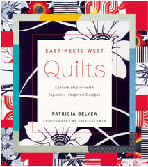 Book - EAST-MEETS-WEST QUILTS - Patricia Belyea