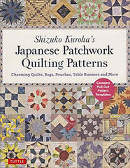 Book -Shizuko Kuroha's Japanese Patchwork Quilting Patterns:  Quilts, Bags, Pouches & Table Runnersrs