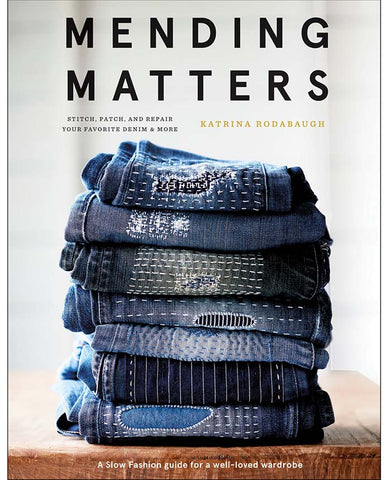Book - Katrina Rodabaugh - MENDING MATTERS