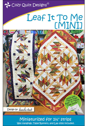 Quilt Pattern - Cozy Quilt Designs - Leaf It To Me MINI - Quilt, Wall Hanging & Table Runner