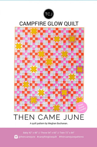 Quilt Pattern - Then Came June - Campfire Glow