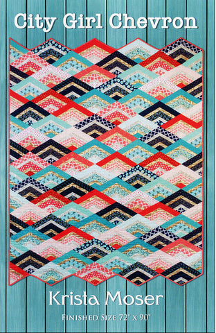 Quilt Pattern - Krista Moser - City Girl Chevron