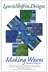 Pattern - Table Runner & Placemat - Laurie Shifrin Designs - Making Waves