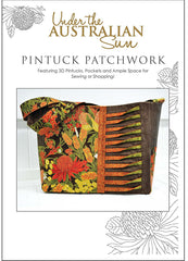 Handbag Pattern - Leesa Chandler Designs - Under the Australian Sun - Pintuck Patchwork Handbag