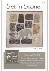 Quilt Pattern - Vanilla House - Set in Stone (Packy the Elephant) - ON SALE