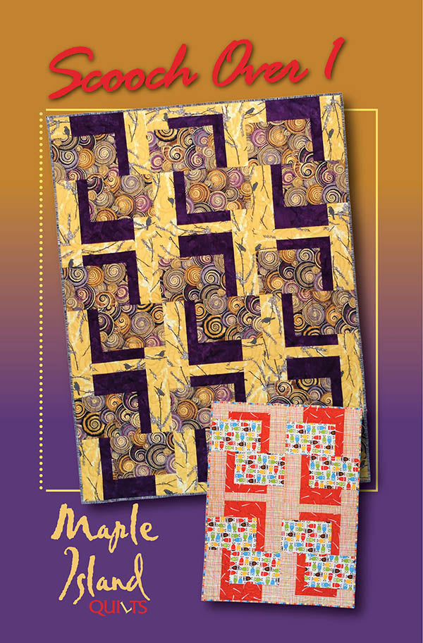 Quilt Pattern - Maple Island Quilts - Scooch Over