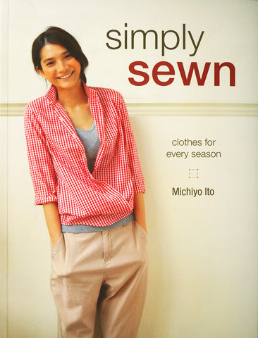 Book - Michiyo Ito - SIMPLY SEWN - CLOTHES FOR EVERY SEASON