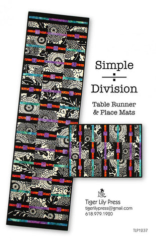 Placemat & Table Runner Pattern - Tiger Lily Press - Simple Division