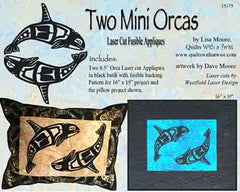 Quilt Pattern & Laser Cut Applique - Two Mini Orcas # 15175 - ON SALE