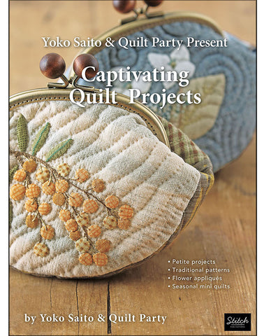 Book - Yoko Saito - CAPTIVATING QUILT PROJECTS