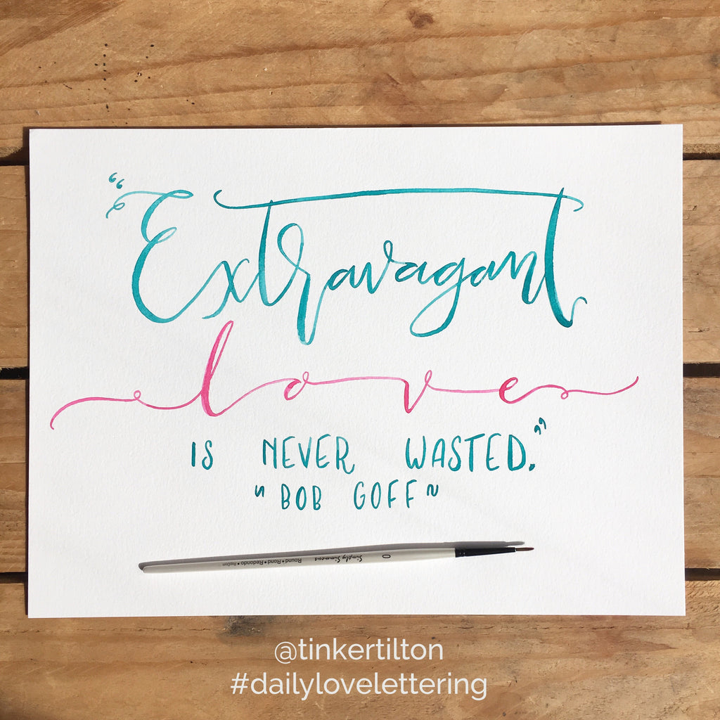 Day 2 of 30:  Extravagant Love is Never Wasted