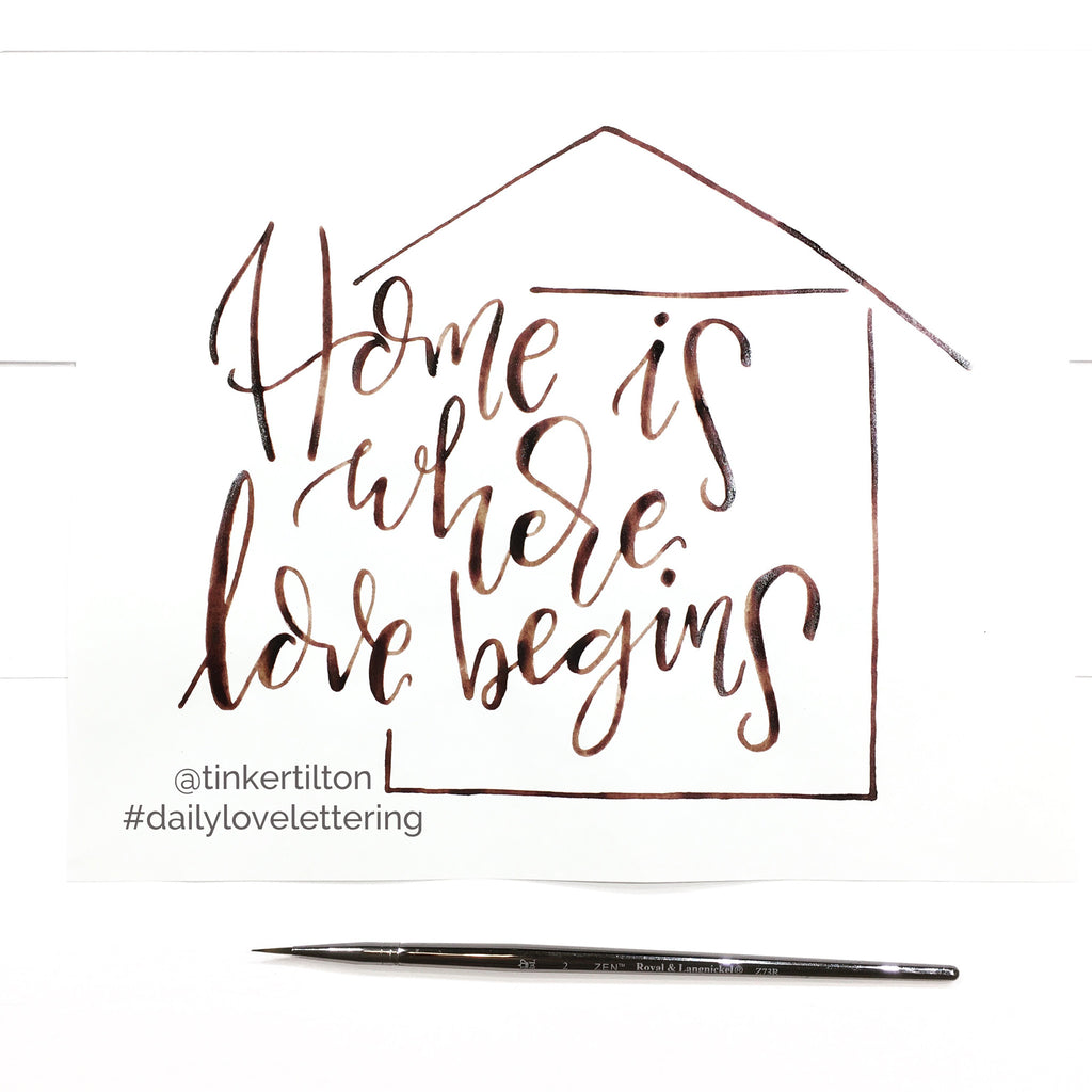 Day 25 of 30:  Home is where love begins.