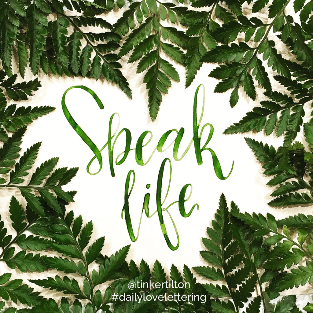 Day 27 of 30:  Speak life.