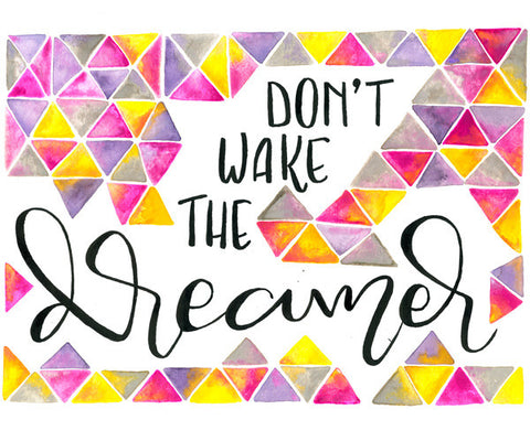 Don't Wake the Dreamer