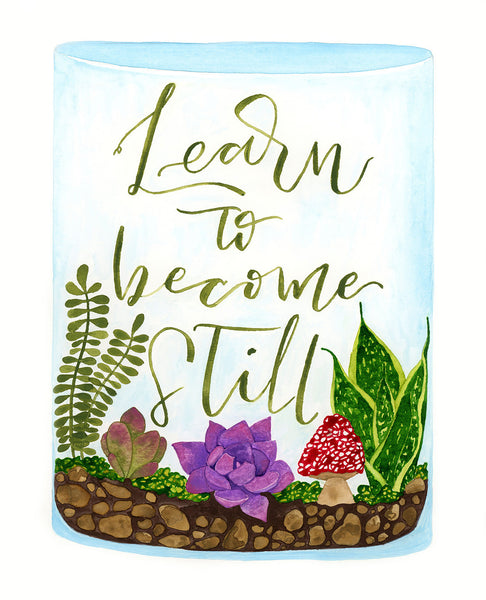 Learn to Become Still
