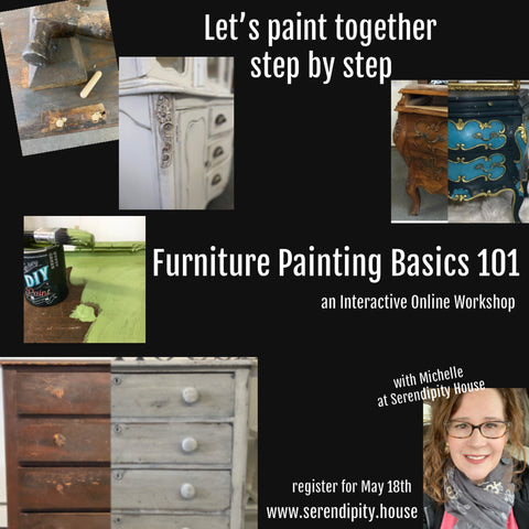 Furniture Painting Basics 101: May 19   ONLINE WORKSHOP
