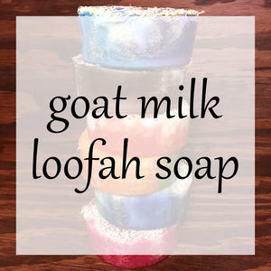 Goat Milk Loofah Soap Bath & Body Collection | Bubble Tree Soapery