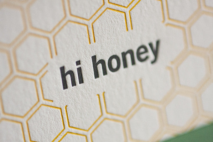 Hi Honey – A Letterpress Card
