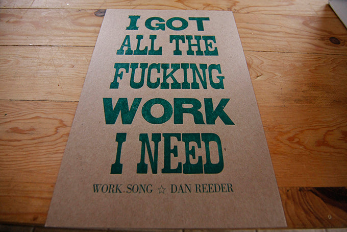 letterpress posters broadside wood type antique wood blocks letterpress showcard proof press work song by dan reeder
