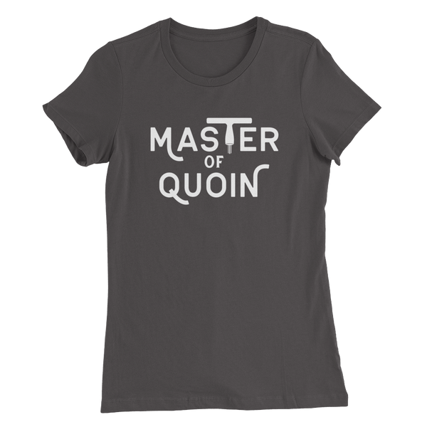 Women's Master of Quoin Letterpress T-shirt
