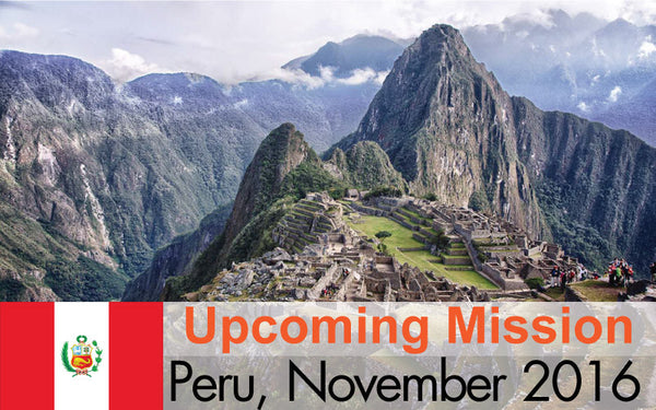 Announcing Mission to Peru Nov. 2016