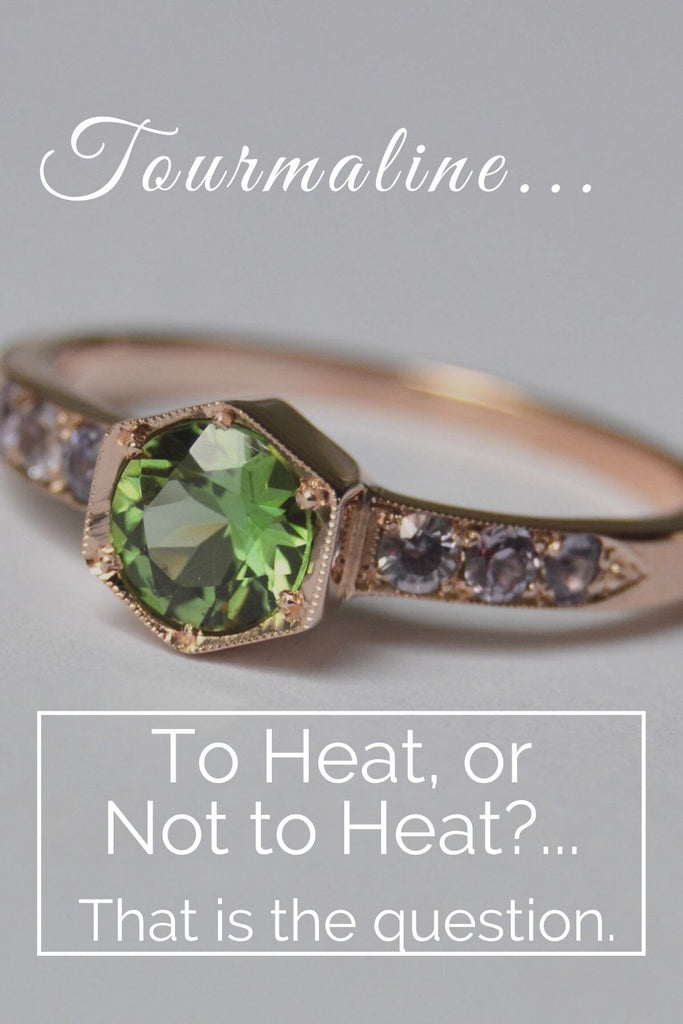 Tourmaline: Heated or Unheated?