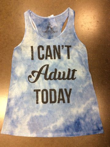 I Can't Adult Junior Tie Dye Tank Top