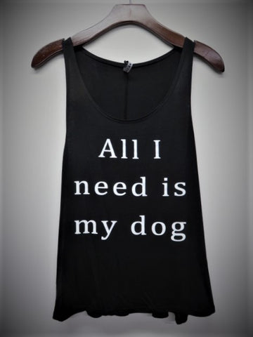 All I Need Is My Dog Junior Tank Top