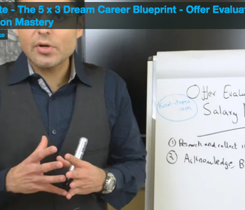 Accelerate - The 5 x 3 Dream Career Blueprint - Offer Evaluation and Salary Negotiation Mastery