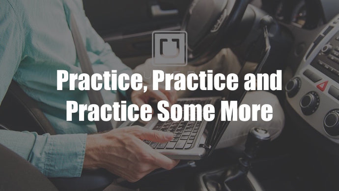 Getting Ready for the Uber Analytics Test - Part 5 - Practice, Practice, Practice