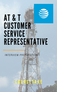 ATandT Customer Service Representative Interview Preparation Study Guide