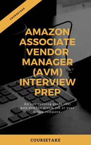 Amazon Associate Vendor Manager Interview Preparation Study Guide