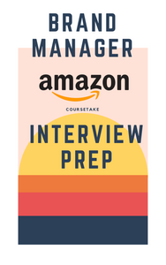 Amazon Brand Manager Interview Preparation Study Guide