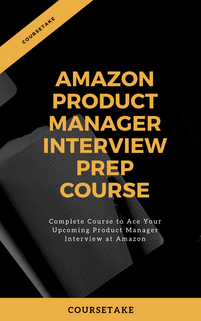 Amazon Product Manager Interview Online Course