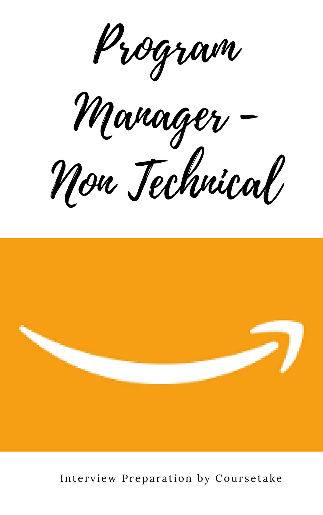 Amazon Program Manager Interview Preparation Study Guide