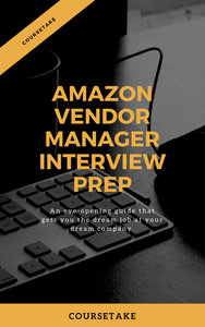 Amazon Vendor Manager Interview Preparation Study Guide