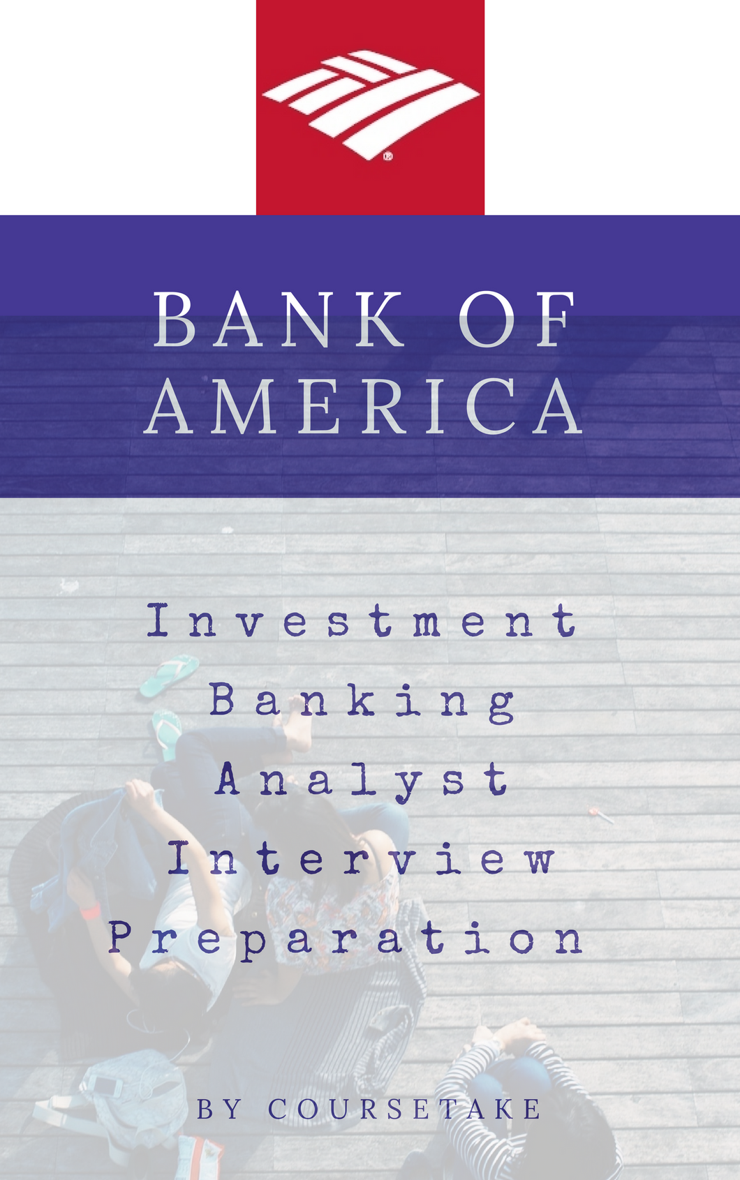 Bank of America Investment Banking Analyst Interview Preparation Study Guide