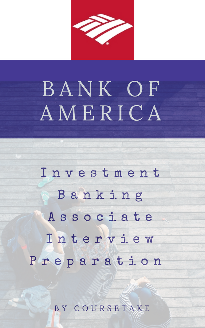 Bank of America Investment Banking Associate Interview Preparation Study Guide
