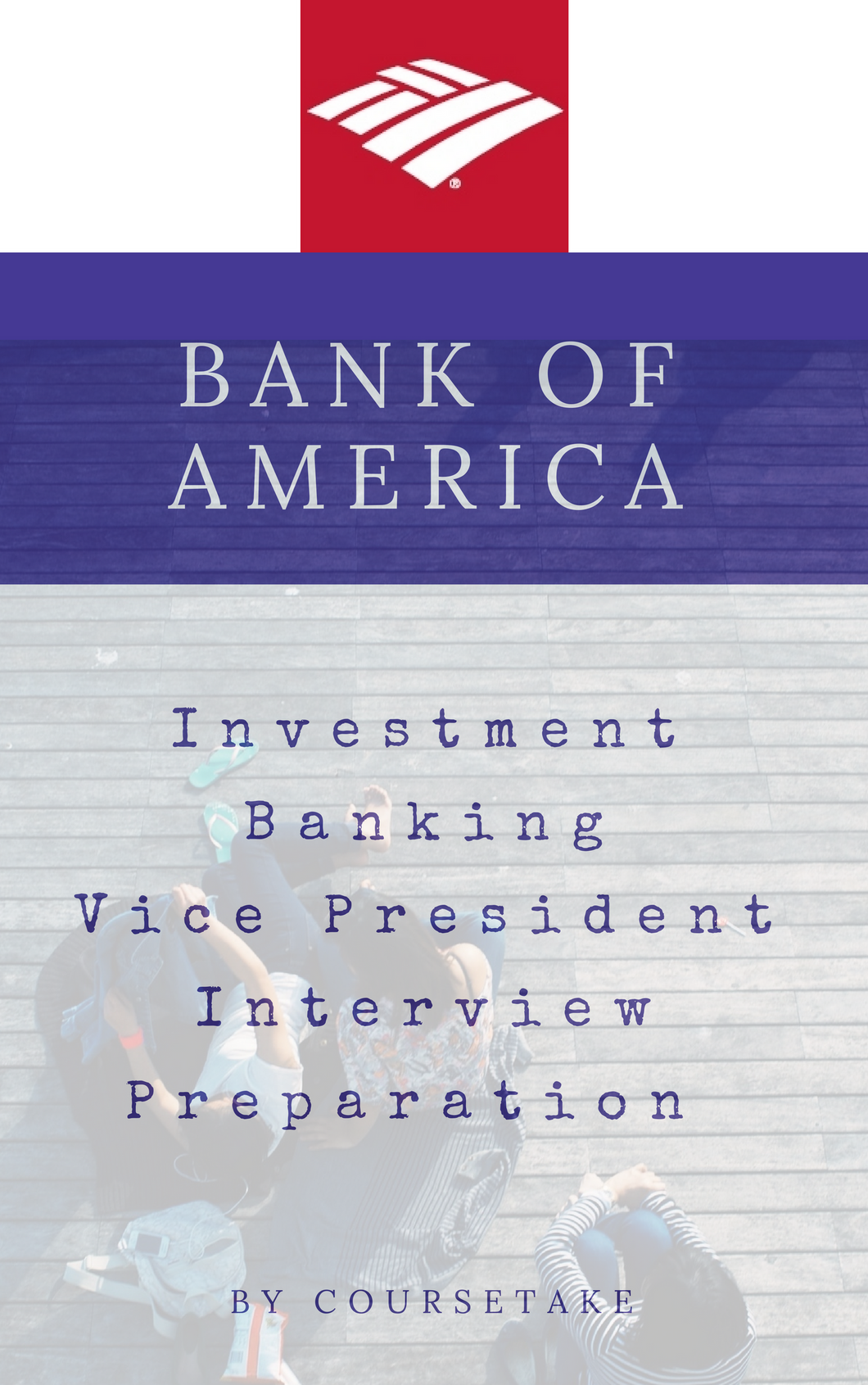Bank of America Investment Banking Vice President Interview Preparation Study Guide