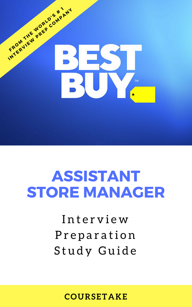 Best Buy Assistant Store Manager Interview Preparation Study Guide
