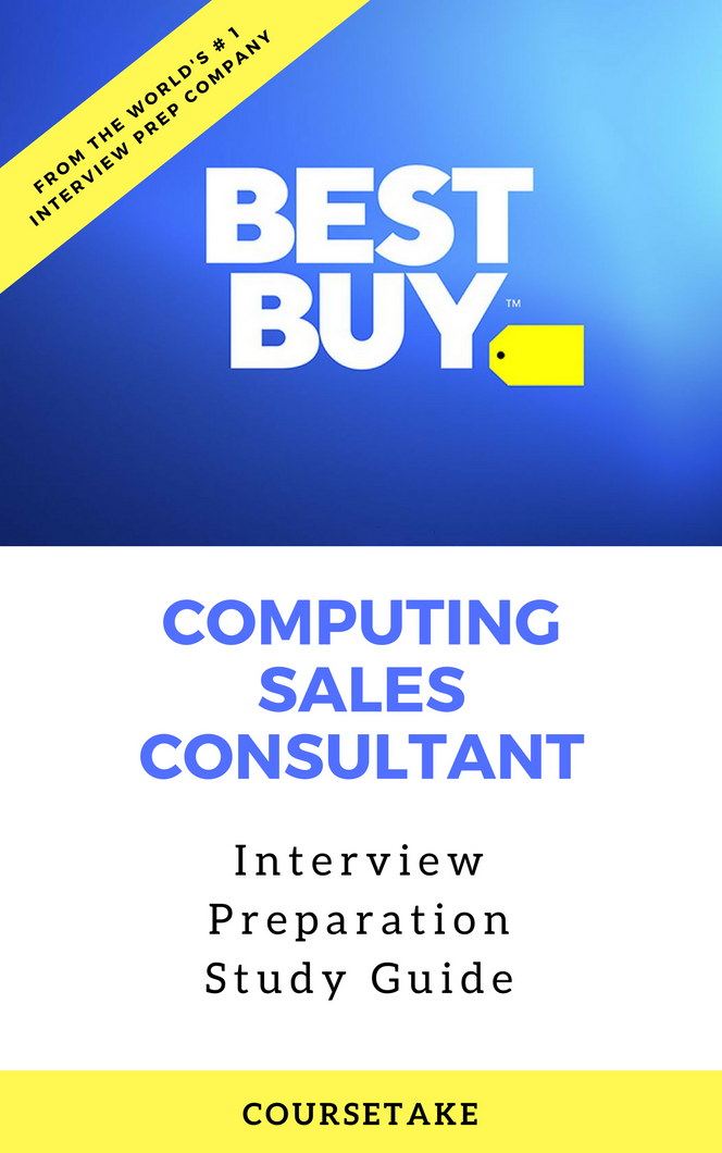 Best Buy Computing Sales Consultant Interview Preparation Study Guide