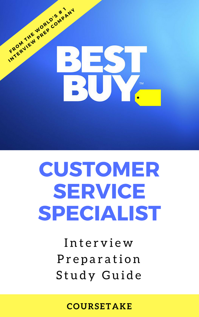 Best Buy Customer Service Specialist Interview Preparation Study Guide