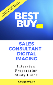 Best Buy Sales Consultant - Digital Imaging Interview Preparation Study Guide