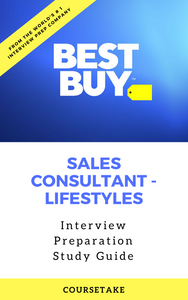Best Buy Sales Consultant - Lifestyles Interview Preparation Study Guide