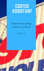 Costco Assistant Interview Preparation Online Course