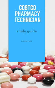 Costco Pharmacy Technician Interview Preparation Study Guide